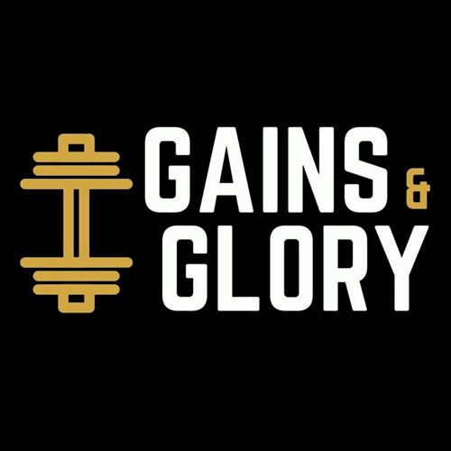 Gains & Glory